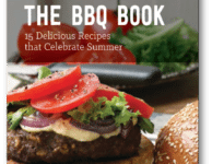 BBQ eBook An easy-to-download eBook featuring 15 recipes that are just right for summer.