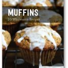 20 healthy muffin recipes in a free eBook