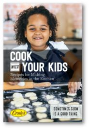 Cook with Your Kids: Fun & Easy Recipes to Keep Your Kids from Climbing the Walls (Free eBook)